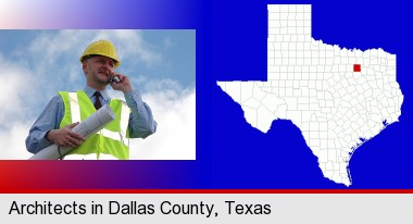an architect with blueprints, conversing on a cellular phone; Dallas County highlighted in red on a map