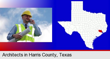 an architect with blueprints, conversing on a cellular phone; Harris County highlighted in red on a map