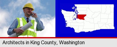 an architect with blueprints, conversing on a cellular phone; King County highlighted in red on a map