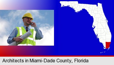 an architect with blueprints, conversing on a cellular phone; Miami-Dade County highlighted in red on a map
