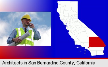 an architect with blueprints, conversing on a cellular phone; San Bernardino County highlighted in red on a map