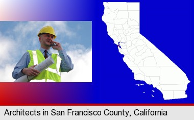 an architect with blueprints, conversing on a cellular phone; San Francisco County highlighted in red on a map